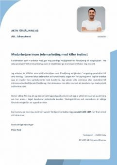 1 Telemarketingmedarbetare med killer instrinct